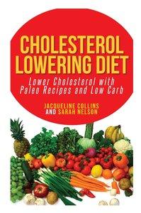 Cholesterol Lowering Diet