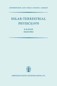 Solar-Terrestrial Physics/1970