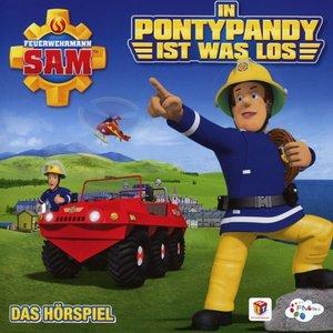 Feuerwehrmann Sam - In Pontypandy ist was los - Das Hörspiel (St