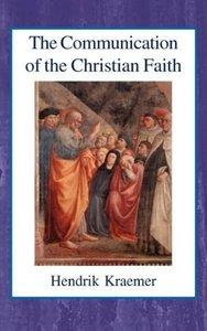 The Communication of the Christian Faith