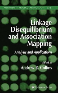Linkage Disequilibrium and Association Mapping