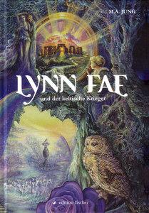Lynn Fae und der keltische Krieger