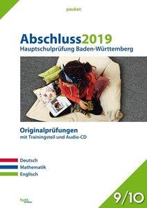 Abschluss 2019 - Hauptschulprüfung. Deutsch, Mathematik und Engl