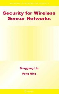 Security for Wireless Sensor Networks