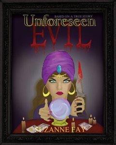 Unforeseen Evil