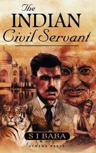 The Indian Civil Servant