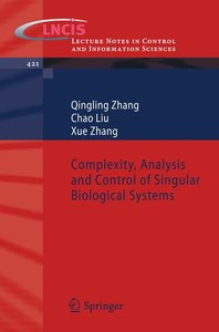 Complexity, Analysis and Control of Singular Biological Systems