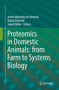 Proteomics in Domestic Animals: from Farm to Systems Biology