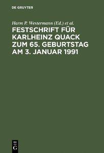 Festschrift für Karlheinz Quack zum 65. Geburtstag am 3. Januar
