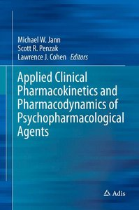 Applied Clinical Pharmacokinetics and Pharmacodynamics of Psycho