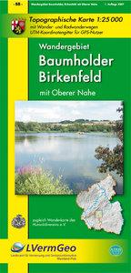 Wandergebiet Baumholder Birkenfeld mit Oberer Nahe 1 : 25 000