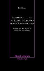 Selbstkonstitution bei Robert Musil und in der Psychoanalyse