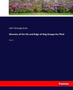 Memoirs of the Life and Reign of King George the Third