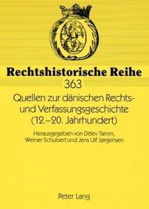 Quellen zur dänischen Rechts- und Verfassungsgeschichte (12.-20.