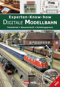 Experten-Know-how Digitale Modellbahn (mit DVD-ROM)