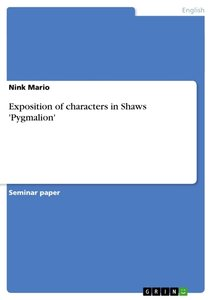Exposition of characters in Shaws 'Pygmalion'