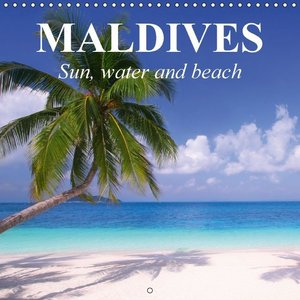 Maldives - Sun, water and beach (Wall Calendar 2015 300 × 300 mm