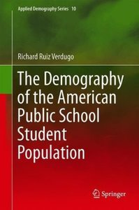 The Demography of the American Public School Student Population