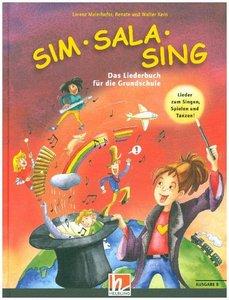 Sim Sala Sing Plus. Liederbuch. Ausgabe B (Bayern)