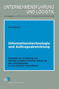 Informationstechnologie und Auftragsabwicklung