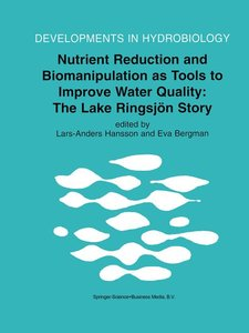 Nutrient Reduction and Biomanipulation as Tools to Improve Water