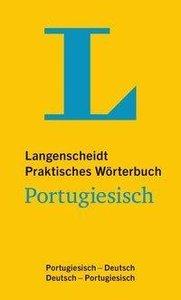 Langenscheidt Praktisches Wörterbuch Portugiesisch - für Alltag