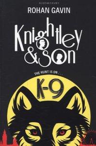 Knightley and Son: K-9