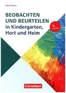 Sozialpädagogische Praxis 04. Beobachten und Beurteilen in Kinde