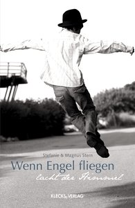 Wenn Engel fliegen, lacht der Himmel