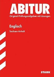 Abitur-Prüfungsaufgaben Englisch Gymnasium Sachsen-Anhalt. Aufga