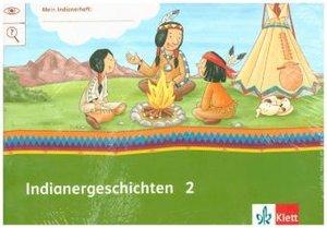 Mein Indianerheft. Indianer-Geschichten. Arbeitsheft Klasse 2 (5