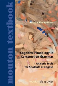 Cognitive Phonology in Construction Grammar