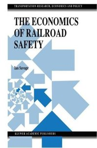 The Economics of Railroad Safety