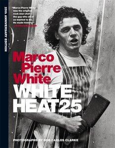 White Heat 25. 25th Anniversary Edition