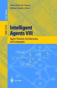 Intelligent Agents VIII