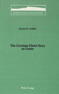The German Ghost Story as Genre