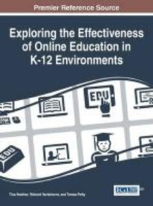 Exploring the Effectiveness of Online Education in K-12 Environm