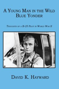 A Young Man in the Wild Blue Yonder