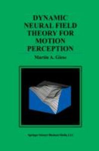 Dynamic Neural Field Theory for Motion Perception
