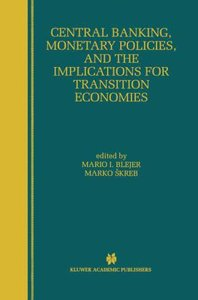 Central Banking, Monetary Policies, and the Implications for Tra