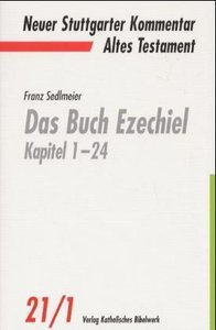 Das Buch Ezechiel Kapitel 1-24