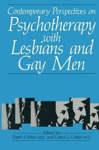 Contemporary Perspectives on Psychotherapy with Lesbians and Gay