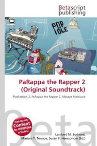 PaRappa the Rapper 2 (Original Soundtrack)