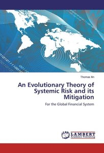 An Evolutionary Theory of Systemic Risk and its Mitigation