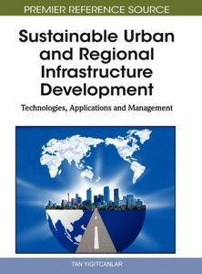 Sustainable Urban and Regional Infrastructure Development: Techn