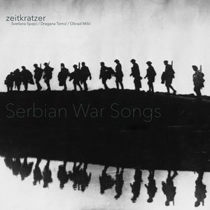 Serbian War Songs