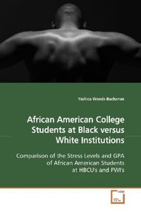 African American College Students at Black versus White Institut