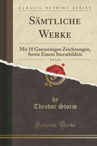 Sämtliche Werke, Vol. 1 of 3