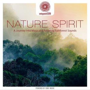entspanntSEIN-Nature Spirit (A Journey Into Magi