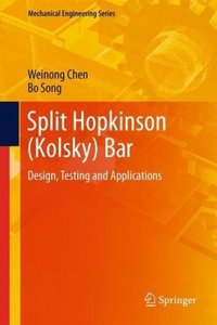 Split Hopkinson (Kolsky) Bar